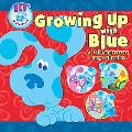 Growing Up With Blue A 10th Anniversary Story Collection