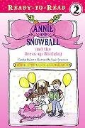 Annie and Snowball and the Dress-up Birthday (Annie and Snowball Series #1)