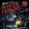Attack of the Monster House in 3-D!