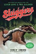 Horsin' Around (Sluggers Series #2)