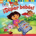 Super Bebes!/Super Babies!