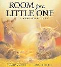 Room for a Little One A Christmas Tale