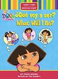 Que Voy a Ser?/what Will I Be?