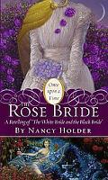 Rose Bride A Retelling of