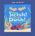 Fish, Swish! Splash, Dash! Counting Round and Round