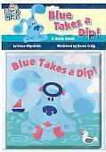 Blue Takes a Dip!