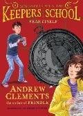 Fear Itself (Benjamin Pratt and the Keepers of the School)