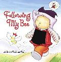 Following Tilly Bee A Book to Touch and Feel