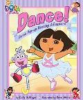 Dance! Dora's Pop-up Dancing Adventure