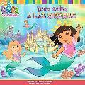 Dora Salva a Las Sirenas / Dora Saves Mermaid Kingdom!