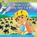 Diego and the Baby Sea Turtles (Go, Diego, Go! Series)