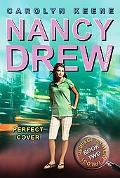 Perfect Cover (Nancy Drew (All New) Girl Dectective Series #31)