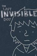 Last Invisible Boy