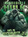 The Incredible Hulk Movie Sticker Book