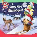Save the Reindeer! (Wonder Pets! Series)