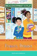 Promises, Promises (Beacon Street Girls Series #5), Vol. 5