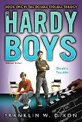 Double Trouble (Hardy Boys (All New) Undercover Brothers Series #25), Vol. 25