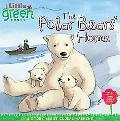 Polar Bears' Home: A Story About Global Warming