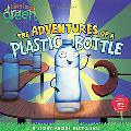 Adventures of a Plastic Bottle: A Story about Recycling