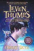 Leven Thumps: Leven Thumps and the Gateway to Foo: Leven Thumps and the Whispered Secret