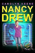 Identity Theft (Nancy Drew Girl Detective Series #34)