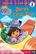 Dora's First Trip (Dora the Explorer Series)