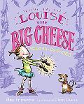Louise the Big Cheese and the La-di-da Shoes