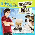 Designed for Dogs: An Inventor's Handbook