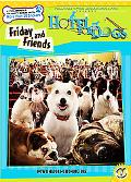 Hotel for Dogs Friday and Friends