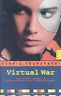 Virtual War: The Virtual War Chronologs--Book 1