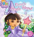 Dora's Magic Wand (Dora the Explorer)