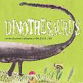 Dinothesaurus: Prehistoric Poems and Paintings