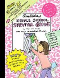 Amelia's Middle School Survival Guide: Amelia's Most Unforgettable Embarrassing Moments, Ame...