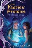 Wishes and Wings (Faeries' Promise)