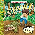 Extreme Rescue: Crocodile Mission (Go, Diego, Go!)
