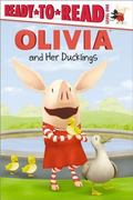 OLIVIA and Her Ducklings (Ready-to-Read. Level 1)