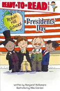 Presidents' Day (Robin Hill School Ready-to-Read)