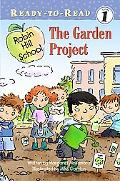 The Garden Project (Robin Hill School Ready-to-Read)