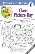 Class Picture Day (Robin Hill School Ready-to-Read)