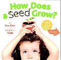 How Does a Seed Grow?: A Book with Foldout Pages
