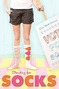 Standing for Socks