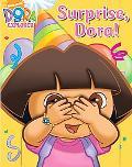 Surprise, Dora! (Dora the Explorer)