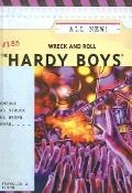 Wreck and Roll (Turtleback School & Library Binding Edition) (Hardy Boys (Pb))