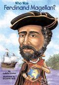 Who Was Ferdinand Magellan? (Turtleback School & Library Binding Edition) (Who Was...? (Preb...