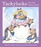 Tackylocks And The Three Bears (Turtleback School & Library Binding Edition)