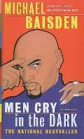 Men Cry in the Dark