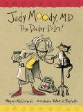 Judy Moody, M. D. : The Doctor Is In!