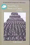 World War II: Roots and Causes