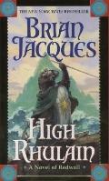 High Rhulain (Turtleback School & Library Binding Edition) (Redwall)