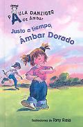 Justo a Tiempo, Ambar Dorado - It's Justin Time, Amber Brown